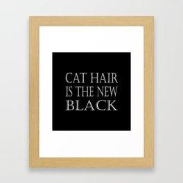 Cat Hair Is The New Black Framed Art Print