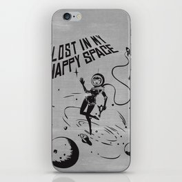 Lost In My Happy Space, grey iPhone Skin