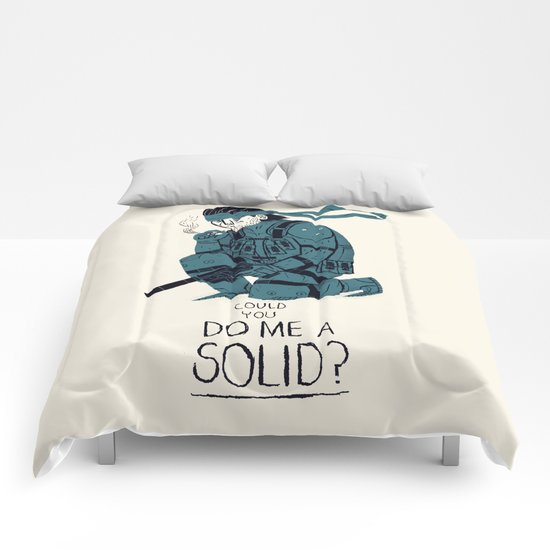 do me a solid. Comforters