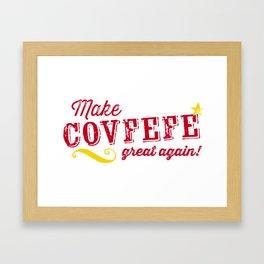Make COVFEFE great again! Framed Art Print