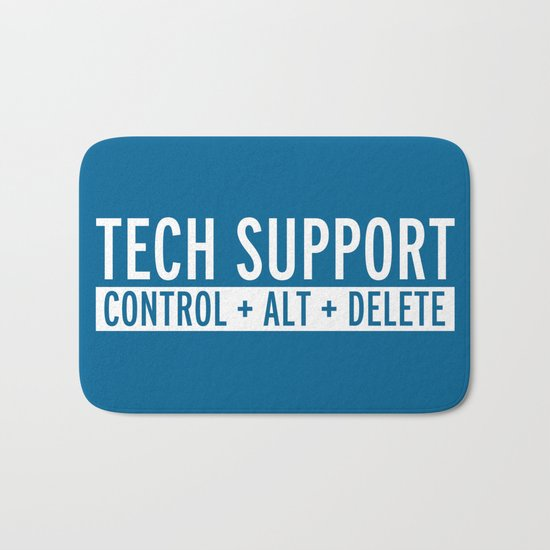 Tech Support Funny Quote Bath Mat