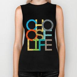 Choose Life Biker Tank