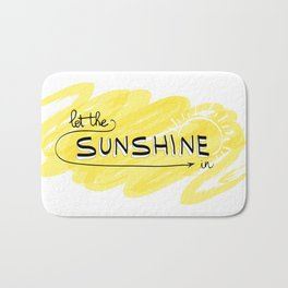 Let The Sunshine In Bath Mat