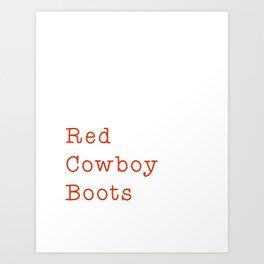 Red Cowboy Boots Art Print