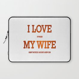I love my wife and guns Laptop Sleeve