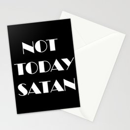 Not Today Satan - Black Stationery Cards