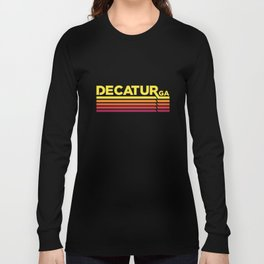 Decatur Where it's Greater Long Sleeve T-shirt