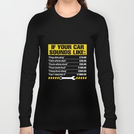 If Your Car Sounds Like Mens Funny Mechanic T-Shirts Long Sleeve T-shirt