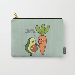 You are good fat Carry-All Pouch