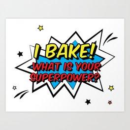 Happy Superhero Baker Art Print