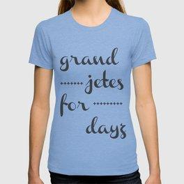 Grand Jetes T-shirt