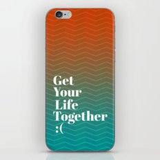Get Your Life Together iPhone & iPod Skin