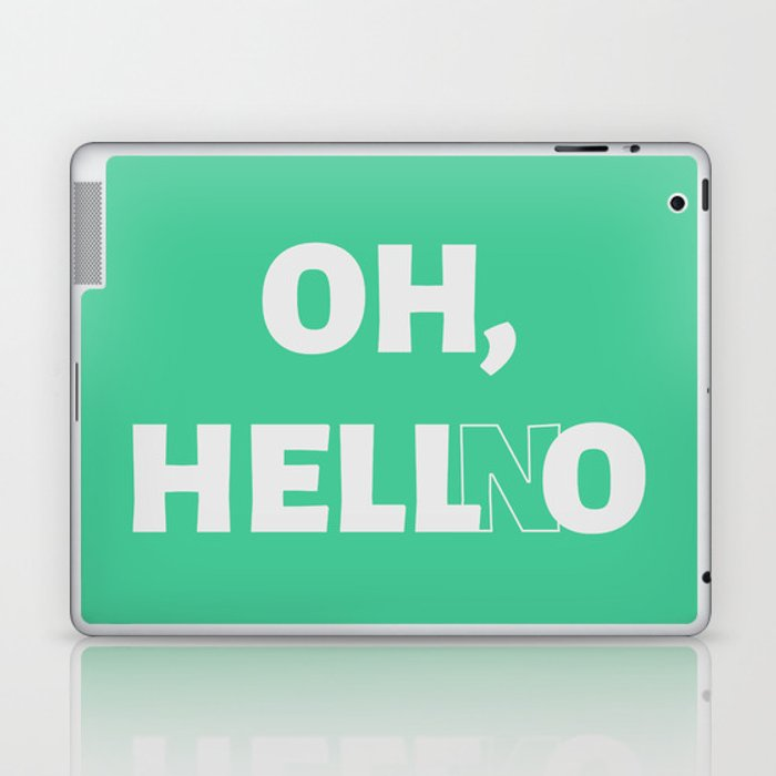 The 'Hell No' Reaction Laptop & iPad Skin