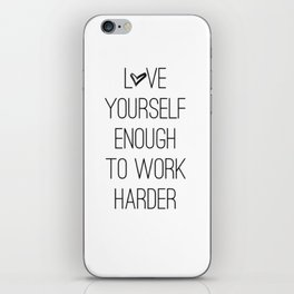 Love yourself iPhone Skin