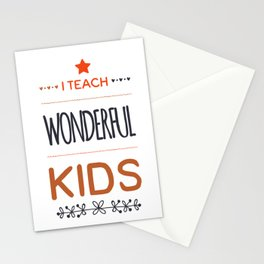 I teach wonderful kids Stationery Cards