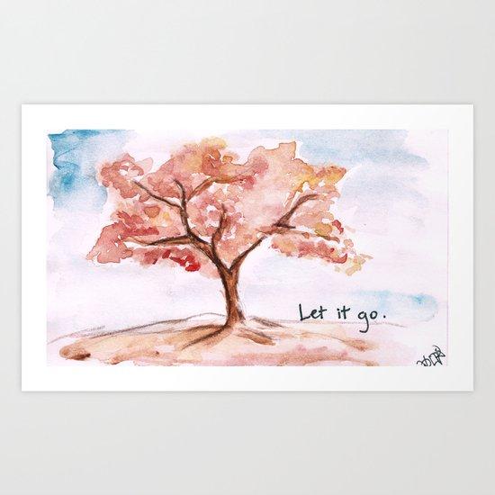 Let it go.  Art Print