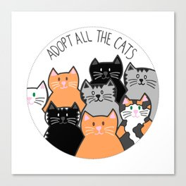 Adopt all the cats Canvas Print