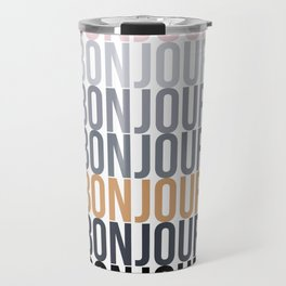 Bonjour in Bold Typography and Fall Colors Travel Mug