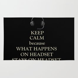 WHAT HAPPENS ON HEADSET.. (KEEP CALM) Rug