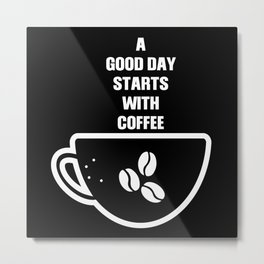 Good Day With Coffee Breakfast Metal Print