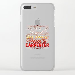 In love with a CARPENTER Clear iPhone Case