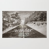 not all who wander are lost Area & Throw Rugs featuring Not all who wander are lost. Mountains by Guido Montañés