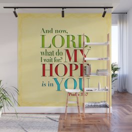 My Hope is in You Wall Mural
