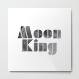 Moon King Metal Print