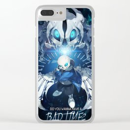 Undertale Sans Poster  - Do you wanna have a bad time? Clear iPhone Case
