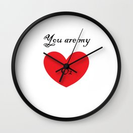 VALENTINE'S DAY you are my O2 Wall Clock