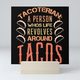 Tacos funny eating gift idea Mini Art Print