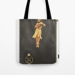 Hula Only While Winding Tote Bag