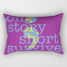 Long story short, I survived Rectangular Pillow
