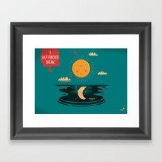 :::A Half-Finished Dream::: Framed Art Print