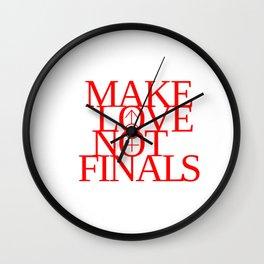 Make Love Not Finals (red) Wall Clock