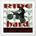 RIDE HARD OR GO HOME by lilbudscorner