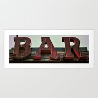 bar Art Prints featuring BAR by Kevin Myron