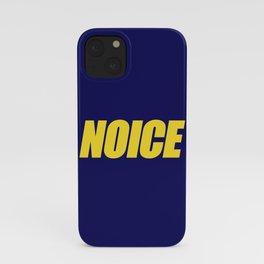 NOICE iPhone Case