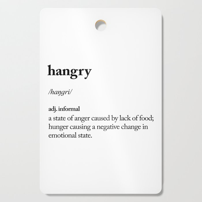 Hangry black and white contemporary minimalism typography design home wall decor bedroom Cutting Board