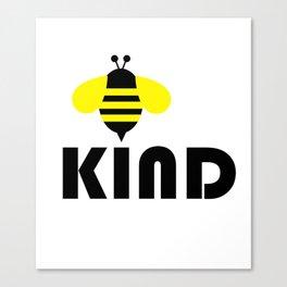 Bee Kind Canvas Print