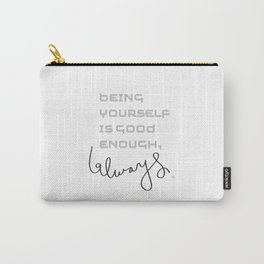 being yourself Carry-All Pouch