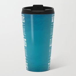 Lab No. 4 Winners Lose Much More Matthew Keith Groves Motivational Quote Travel Mug