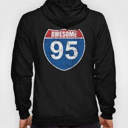 Cool Awesome 1925 Sign for 95th Birthday Hoody