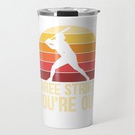 Three strikes you're out - Baseball Travel Mug