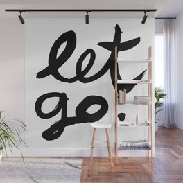 Let go Wall Mural
