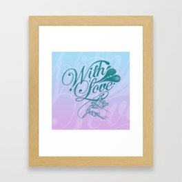 With love always Framed Art Print