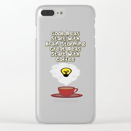 Problem Solving or Brainstorming Tshirt Design Good ideas Clear iPhone Case