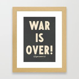 War is over!, if you want it, vintage art, peace, Yoko Ono, Vietnam War, civil rights Framed Art Print