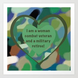 Woman Combat Veteran and Military Retiree Art Print