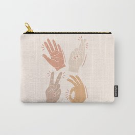 I Don't Know What to Do With My Hands Carry-All Pouch